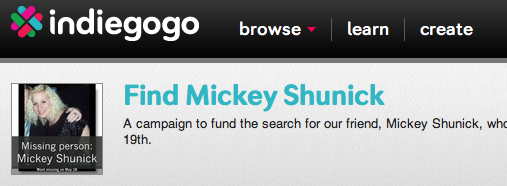 Indiegogo fundraiser for Mickey Shunick